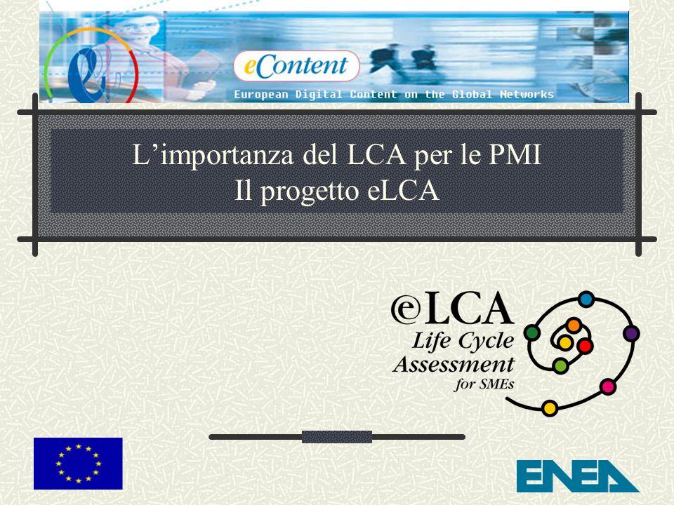 L'importanza del LCA per le PMI Il progetto eLCA