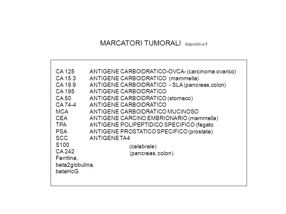 MARCATORI TUMORALI diapositiva 9