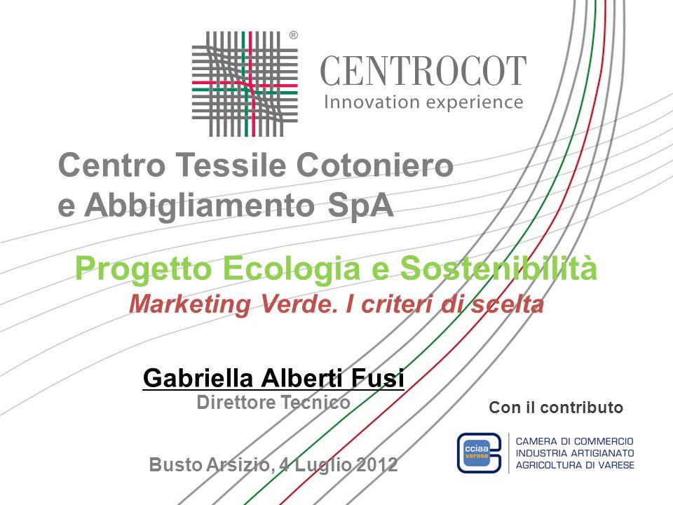 Progetto Ecologia e Sostenibilità Marketing Verde. I criteri di scelta