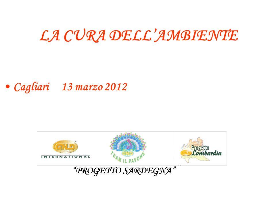 LA CURA DELL'AMBIENTE Cagliari 13 marzo 2012