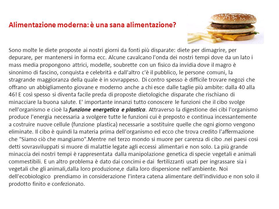 Alimentazione moderna: è una sana alimentazione