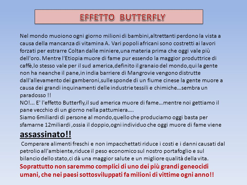 EFFETTO BUTTERFLY