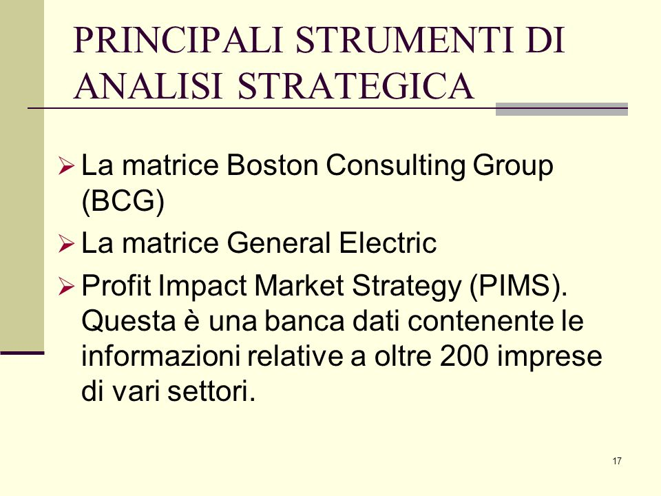 PRINCIPALI STRUMENTI DI ANALISI STRATEGICA