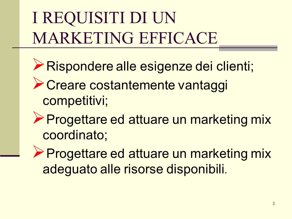 I REQUISITI DI UN MARKETING EFFICACE