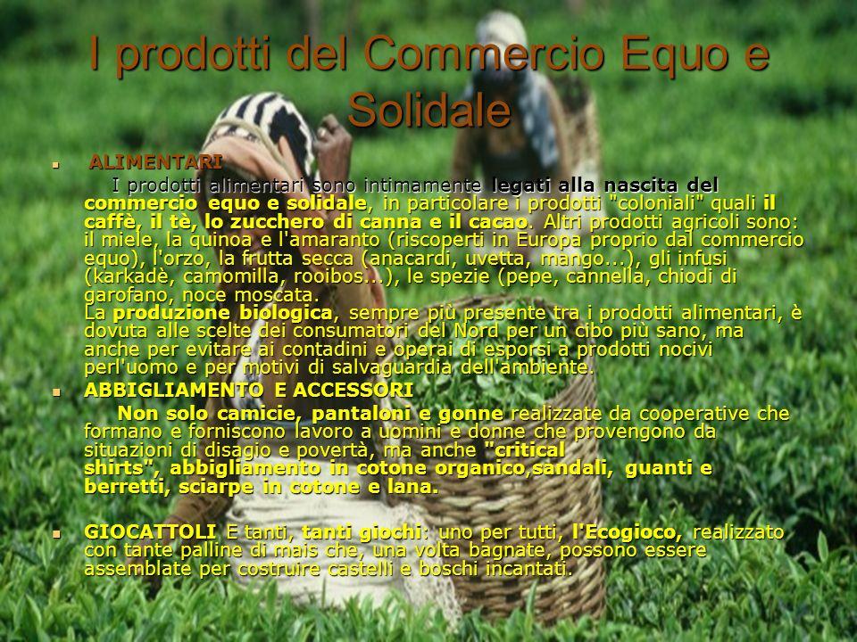 I prodotti del Commercio Equo e Solidale