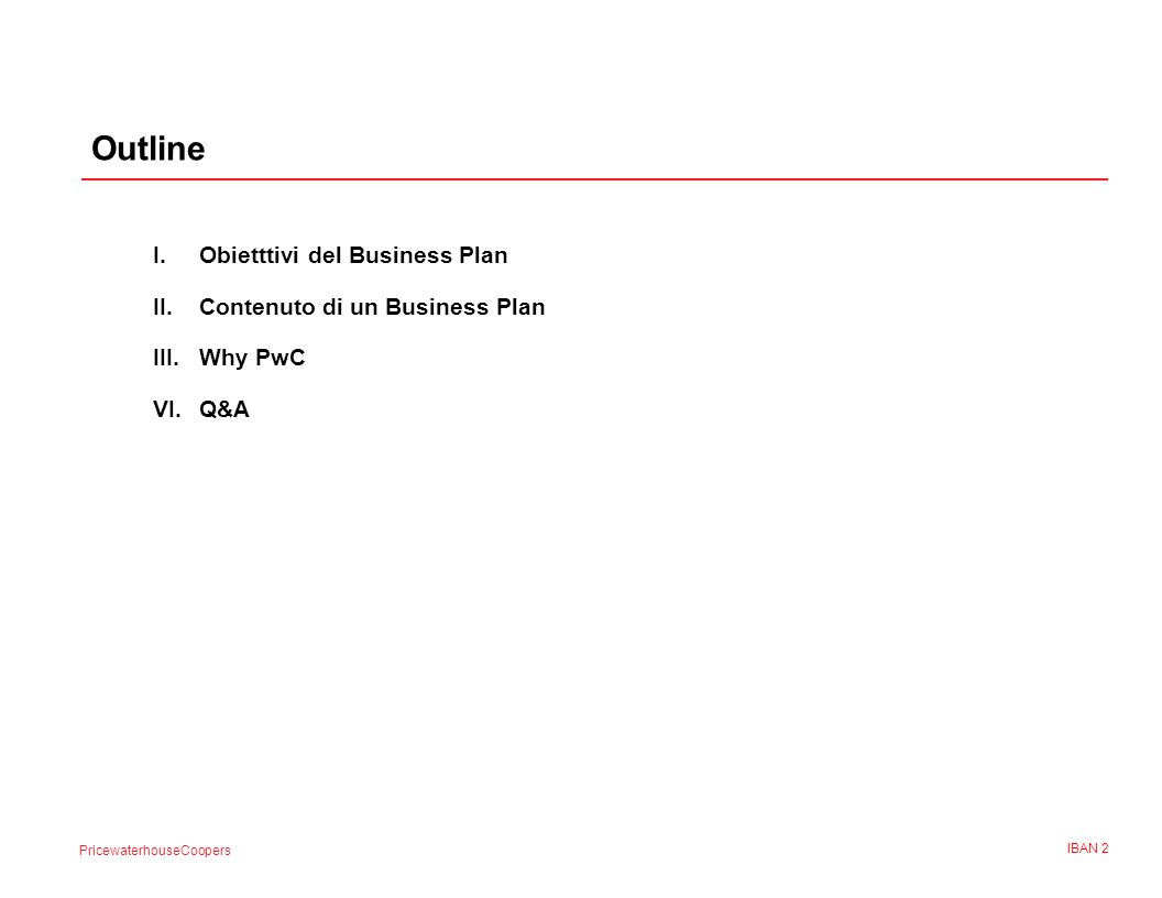 Outline I. Obietttivi del Business Plan