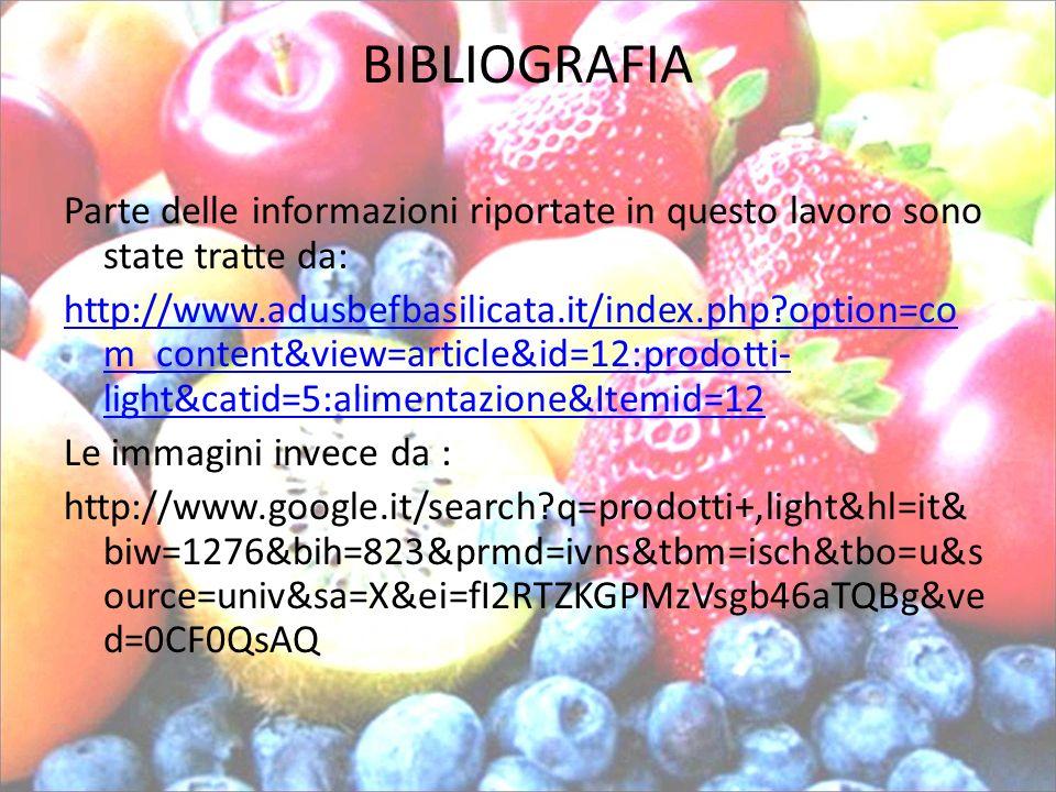 BIBLIOGRAFIA Parte delle informazioni riportate in questo lavoro sono state tratte da: