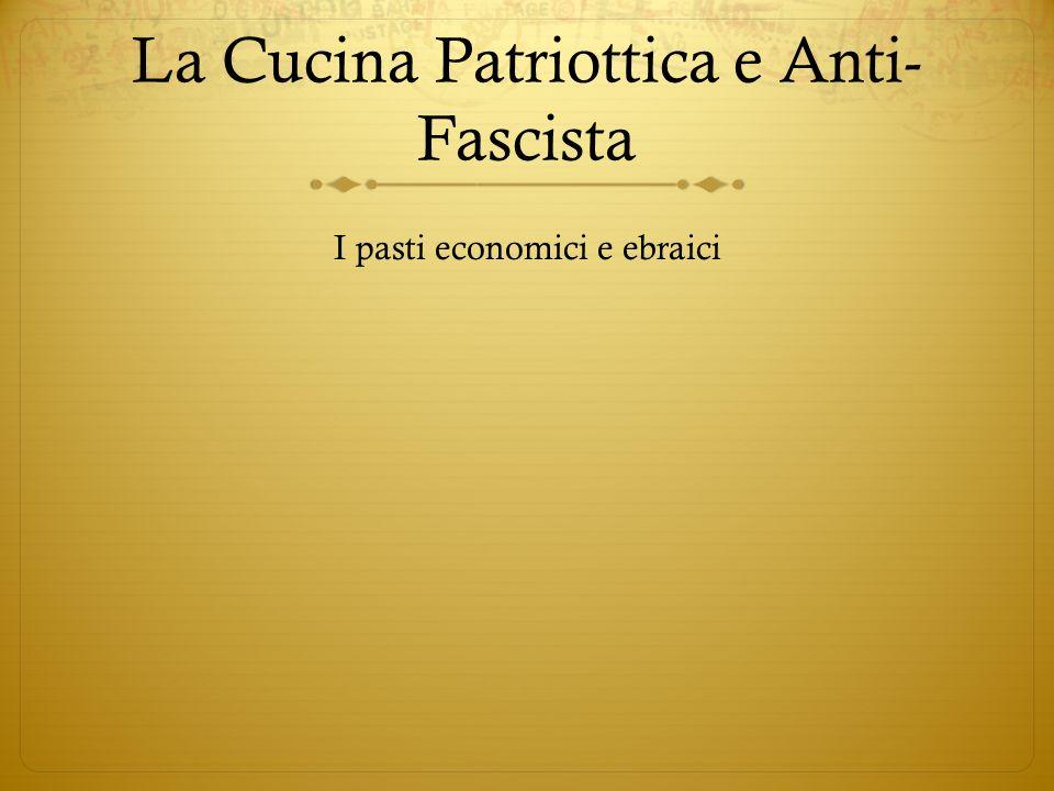 La Cucina Patriottica e Anti-Fascista