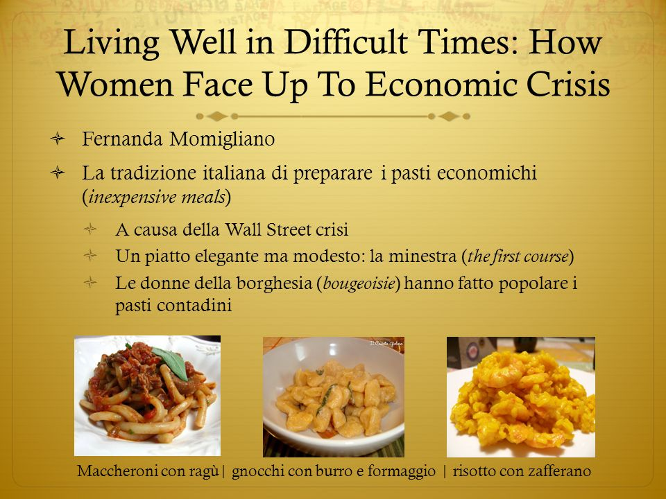Living Well in Difficult Times: How Women Face Up To Economic Crisis