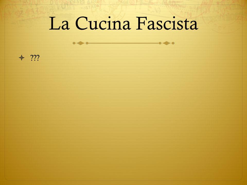 La Cucina Fascista