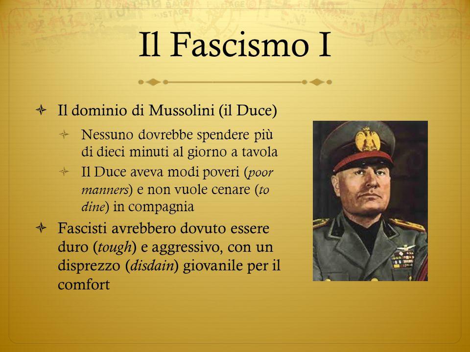 Il Fascismo I Il dominio di Mussolini (il Duce)