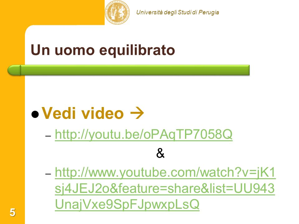 Vedi video  Un uomo equilibrato http://youtu.be/oPAqTP7058Q &