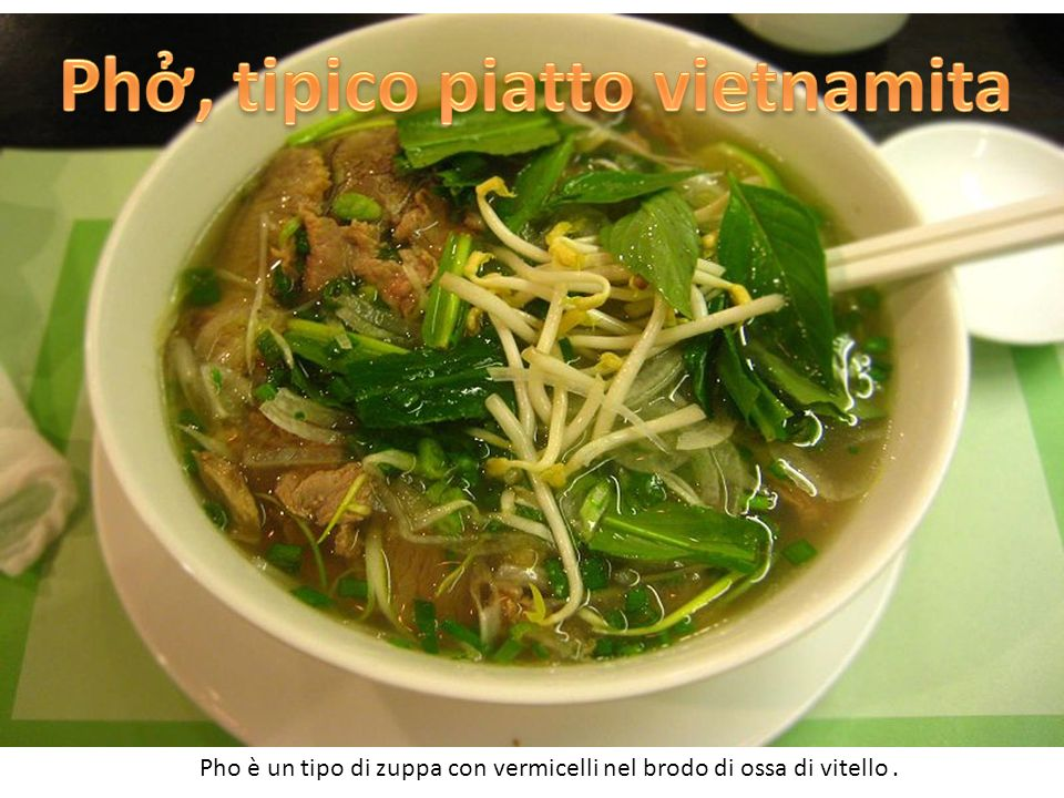 Phở, tipico piatto vietnamita