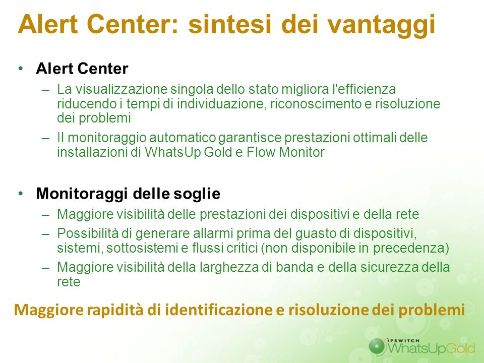 Alert Center: sintesi dei vantaggi