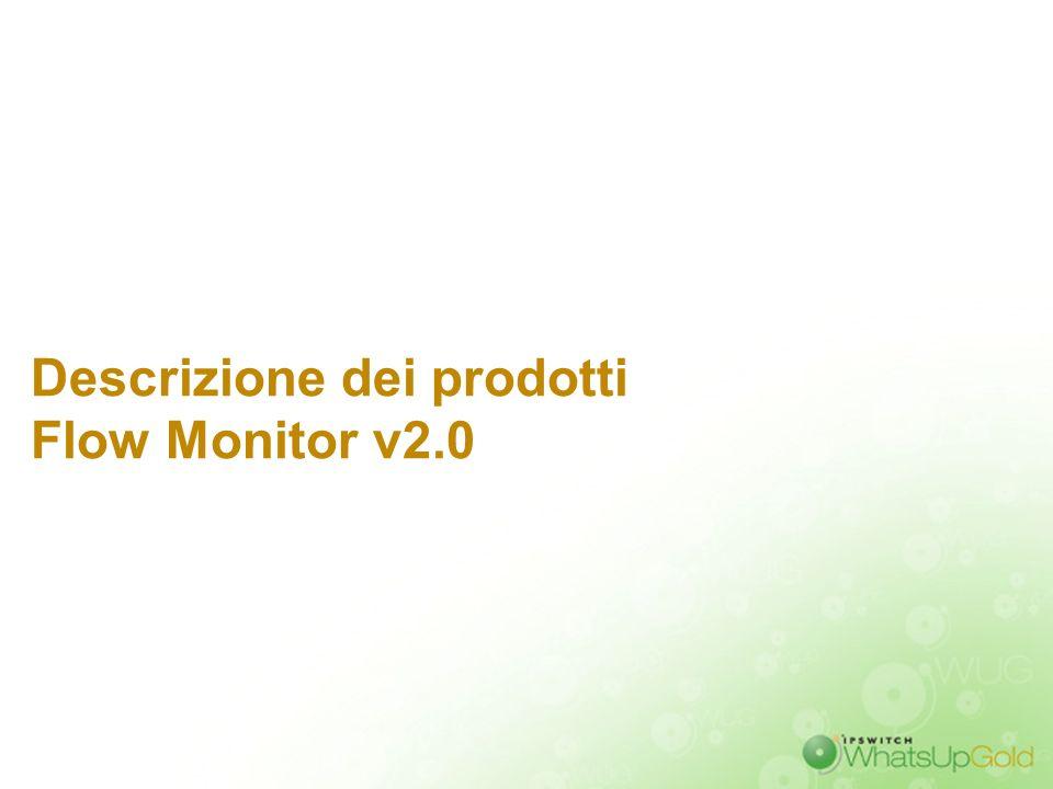 Descrizione dei prodotti Flow Monitor v2.0