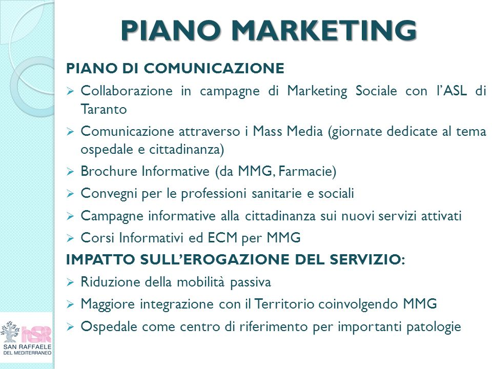 PIANO MARKETING PIANO DI COMUNICAZIONE