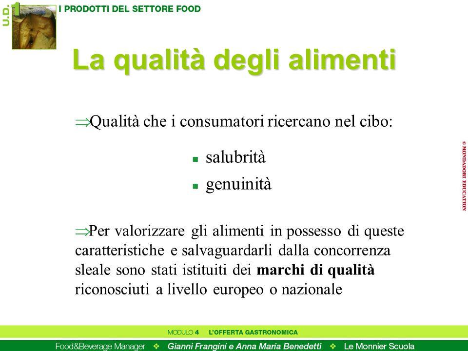 La qualità degli alimenti
