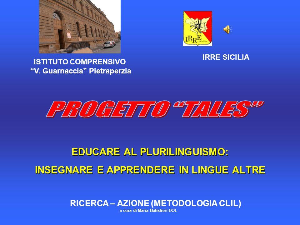 EDUCARE AL PLURILINGUISMO: INSEGNARE E APPRENDERE IN LINGUE ALTRE