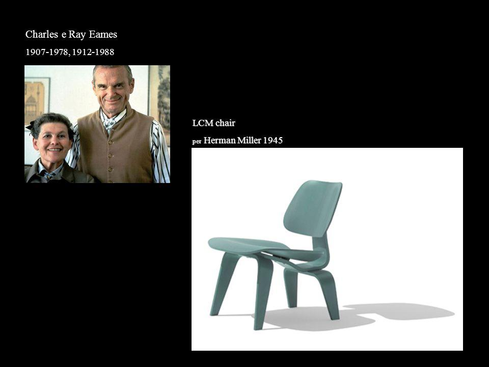 Charles e Ray Eames 1907-1978, 1912-1988 LCM chair
