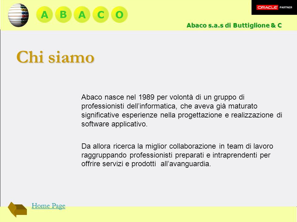A B. A. C. O. Abaco s.a.s di Buttiglione & C. Chi siamo.