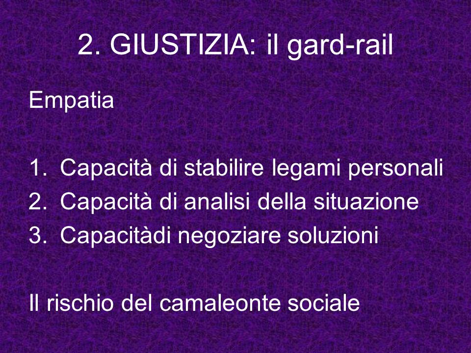 2. GIUSTIZIA: il gard-rail