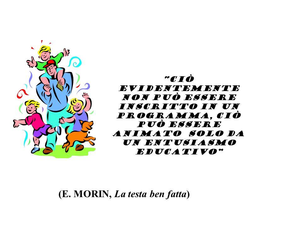 (E. MORIN, La testa ben fatta)
