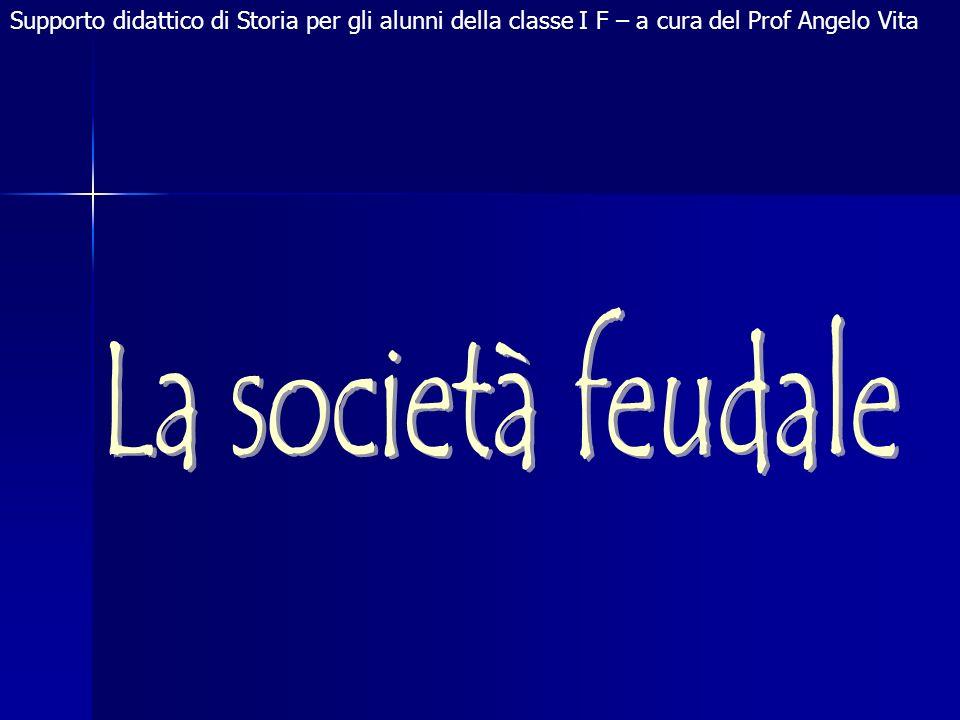 Supporto didattico di Storia per gli alunni della classe I F – a cura del Prof Angelo Vita