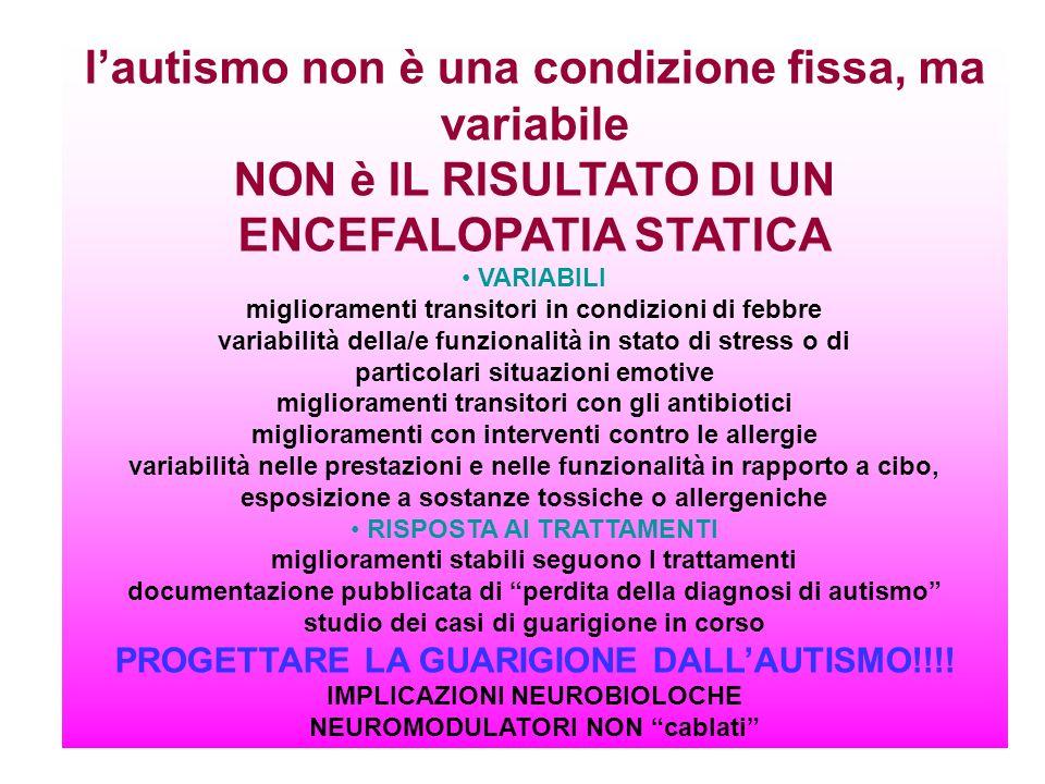 l'autismo non è una condizione fissa, ma variabile