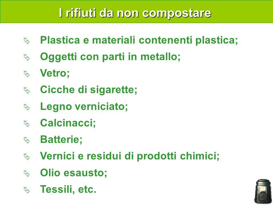 I rifiuti da non compostare