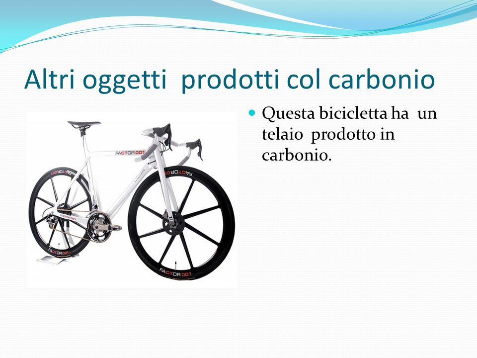 Altri oggetti prodotti col carbonio