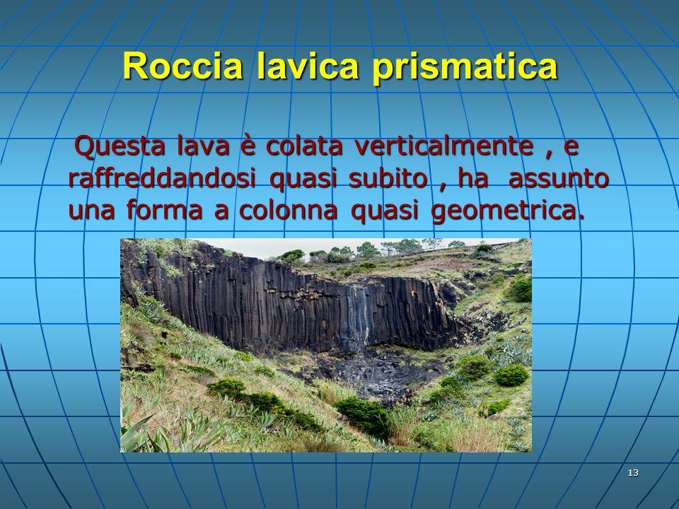 Roccia lavica prismatica