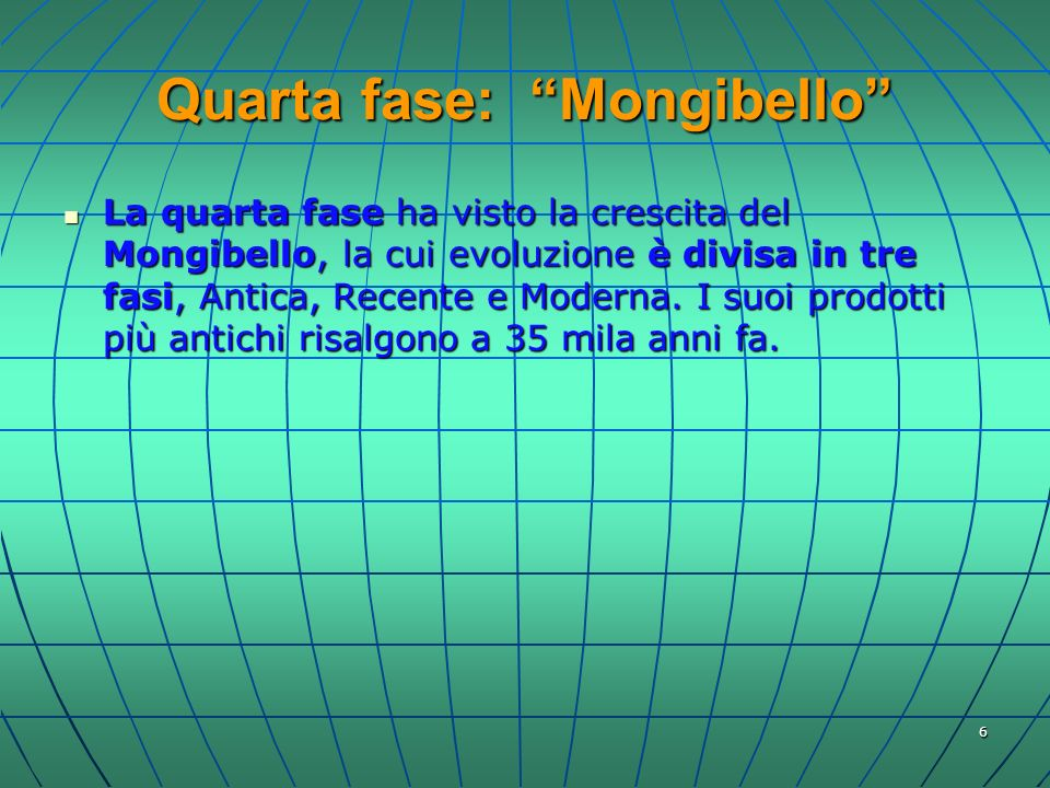 Quarta fase: Mongibello