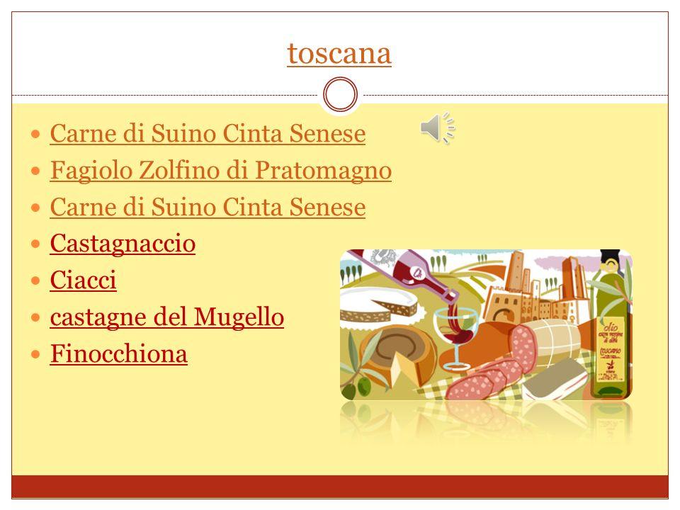 toscana Carne di Suino Cinta Senese Fagiolo Zolfino di Pratomagno