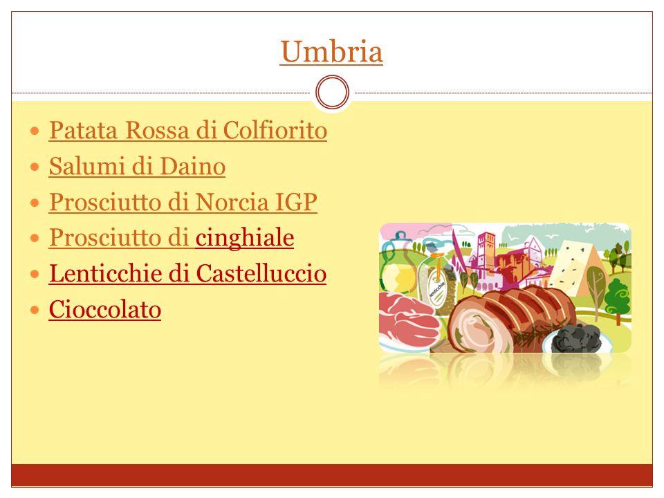 Umbria Patata Rossa di Colfiorito Salumi di Daino