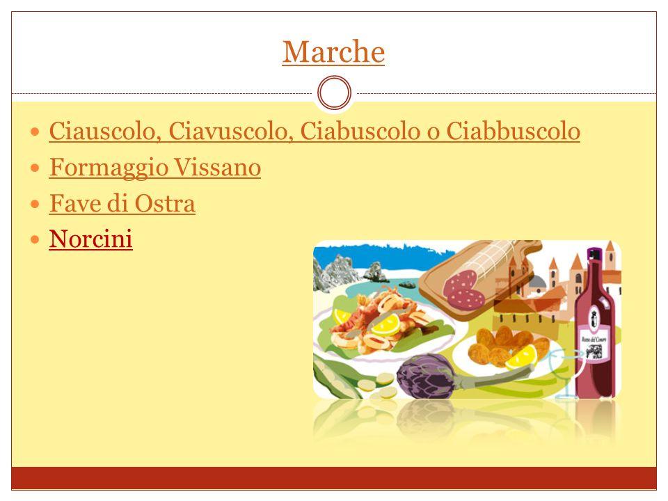 Marche Ciauscolo, Ciavuscolo, Ciabuscolo o Ciabbuscolo