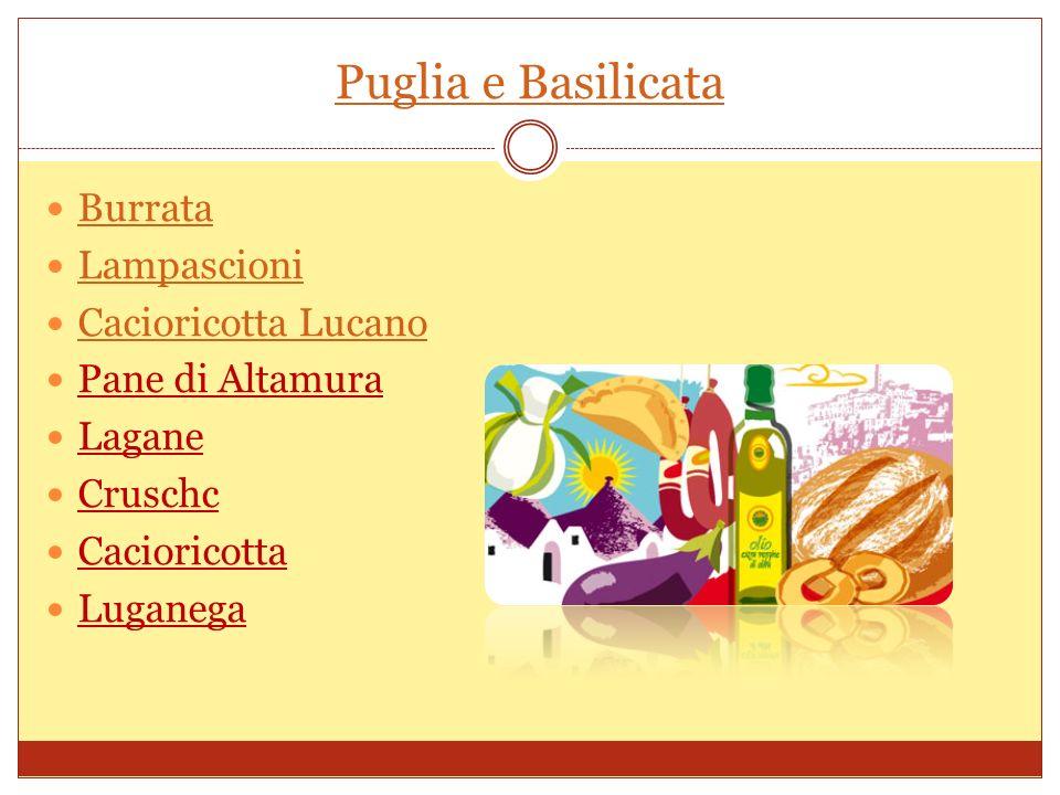 Puglia e Basilicata Burrata Lampascioni Cacioricotta Lucano