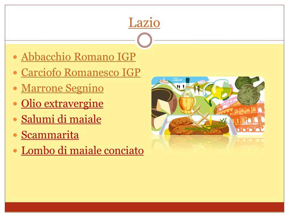 Lazio Abbacchio Romano IGP Carciofo Romanesco IGP Marrone Segnino