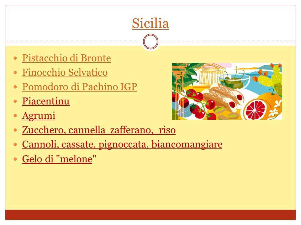 Sicilia Pistacchio di Bronte Finocchio Selvatico