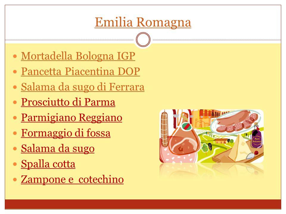 Emilia Romagna Mortadella Bologna IGP Pancetta Piacentina DOP