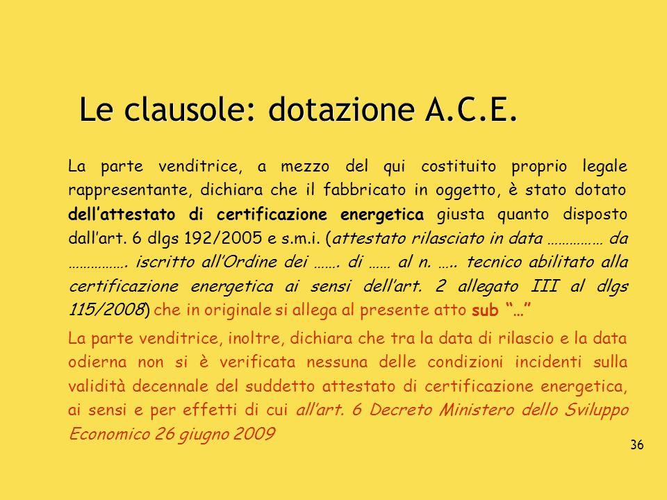 Le clausole: dotazione A.C.E.