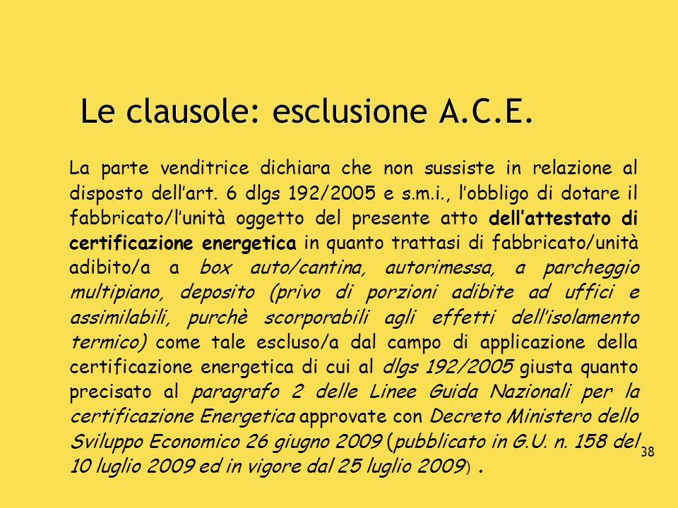 Le clausole: esclusione A.C.E.