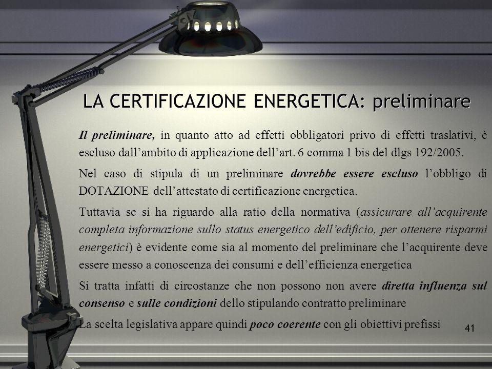 LA CERTIFICAZIONE ENERGETICA: preliminare