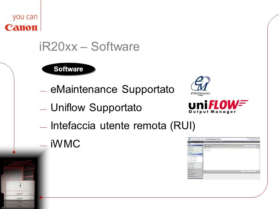 iR20xx – Software eMaintenance Supportato Uniflow Supportato
