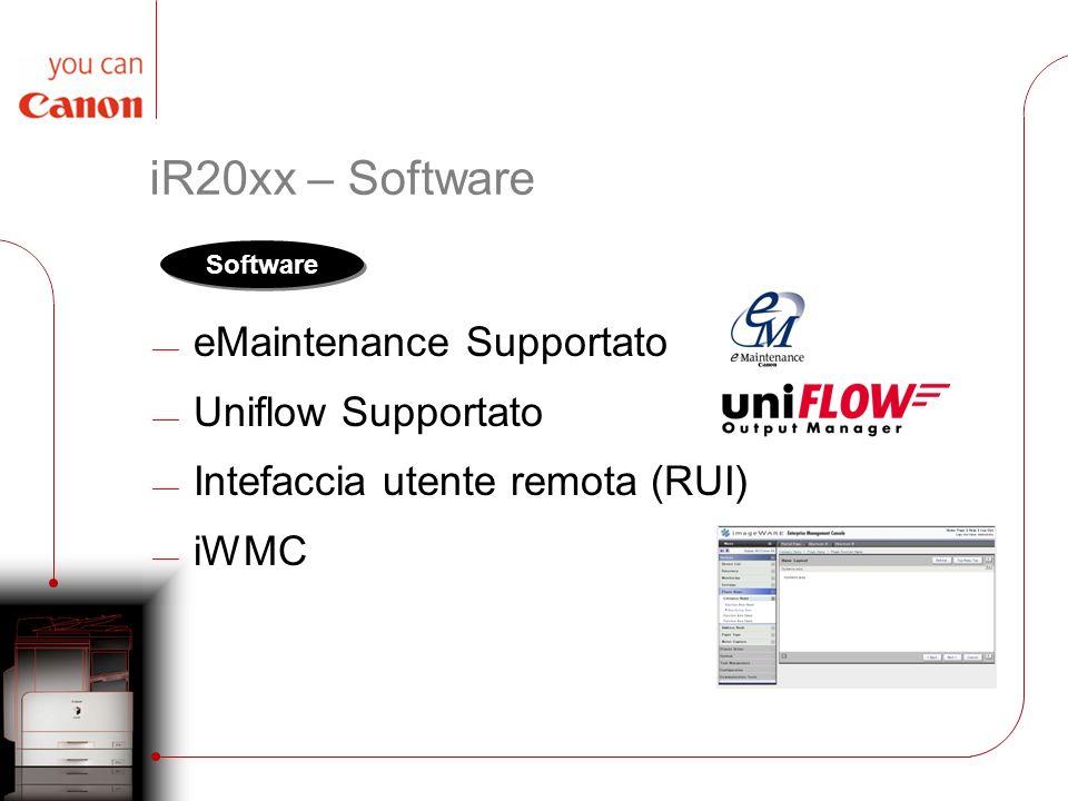 iR20xx – Software eMaintenance Supportato Uniflow Supportato