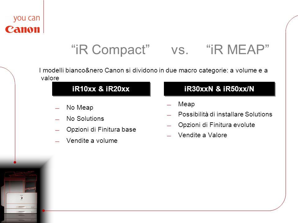 iR Compact vs. iR MEAP
