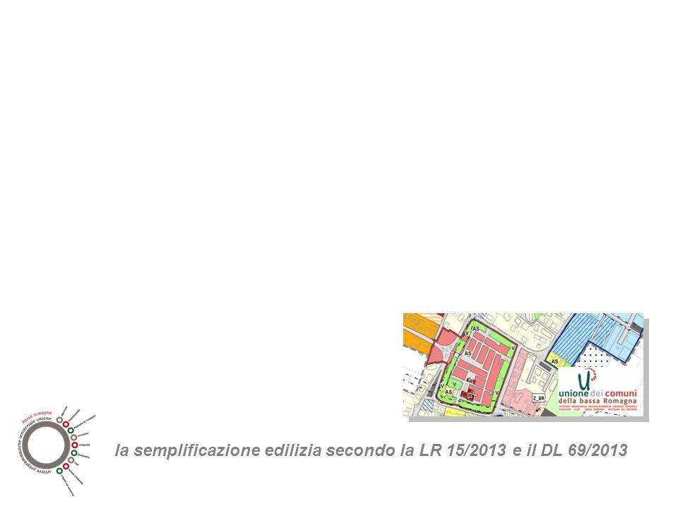 la semplificazione edilizia secondo la LR 15/2013 e il DL 69/2013
