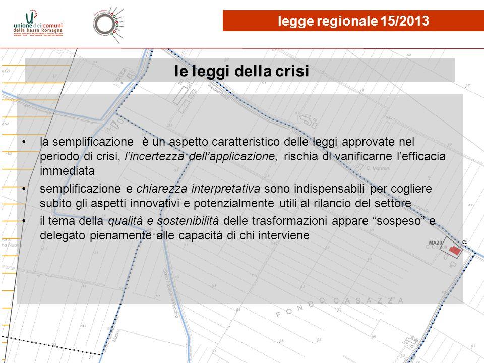 le leggi della crisi legge regionale 15/2013