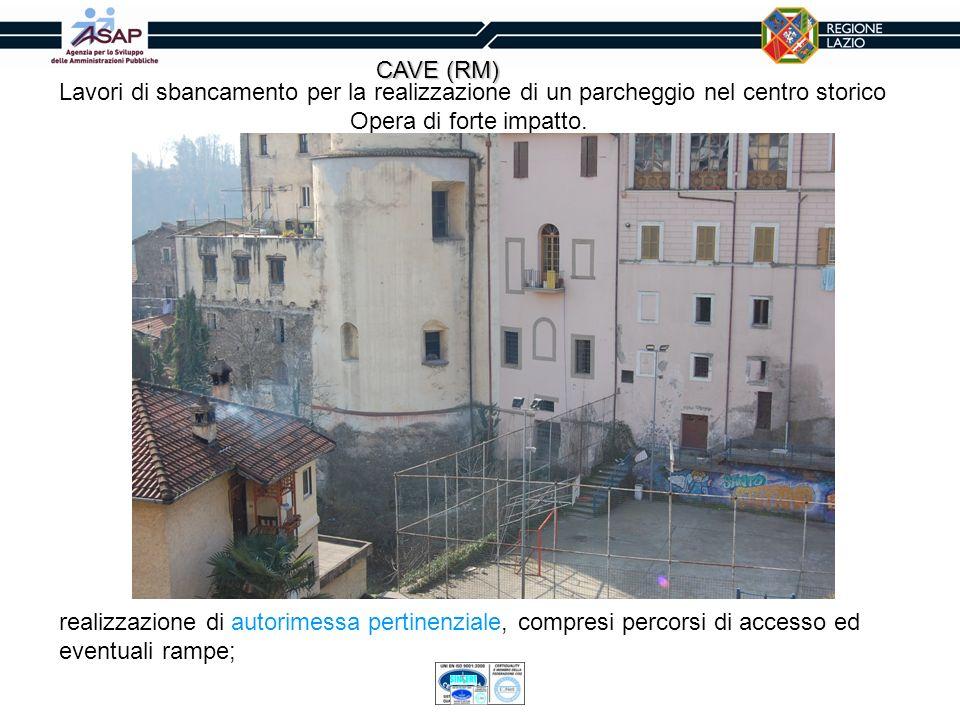 CAVE (RM)Lavori di sbancamento per la realizzazione di un parcheggio nel centro storico. Opera di forte impatto.