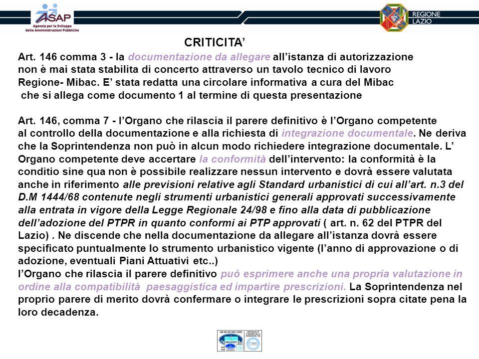 CRITICITA'Art. 146 comma 3 - la documentazione da allegare all'istanza di autorizzazione.