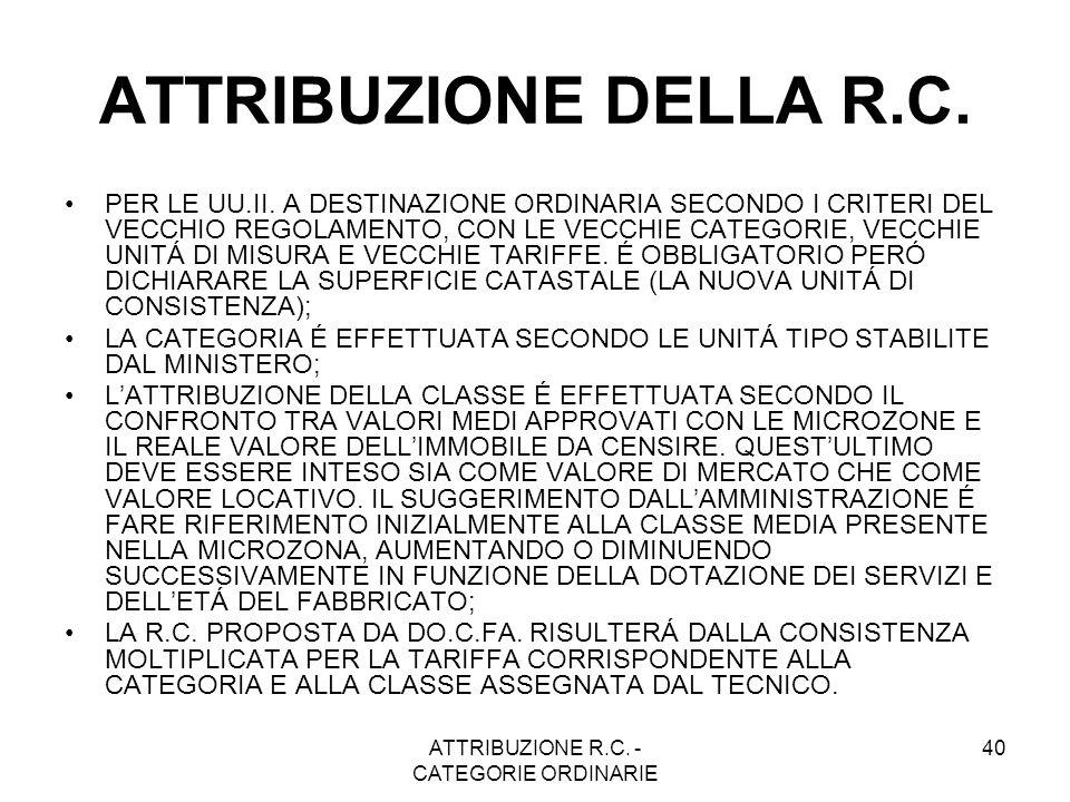 ATTRIBUZIONE R.C. - CATEGORIE ORDINARIE